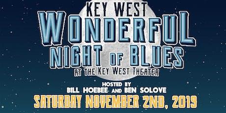 Key West Wonderful Night of Blues tickets