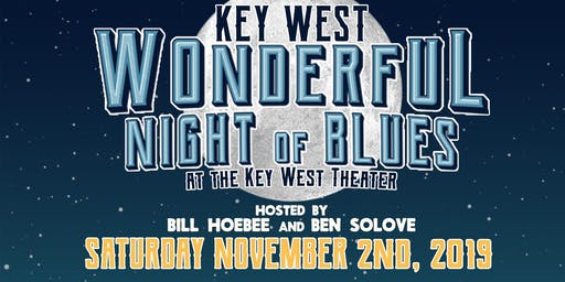 Key West Wonderful Night of Blues