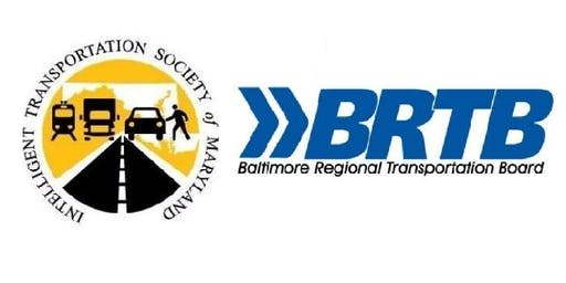2019 JOINT ITS MARYLAND ANNUAL MEETING & BRTB REGIONAL TRAFFIC SIGNAL FORUM