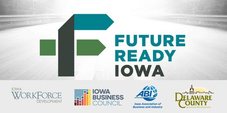 Future Ready Iowa Employer Summit - Manchester tickets