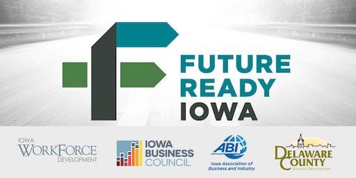 Future Ready Iowa Employer Summit - Manchester