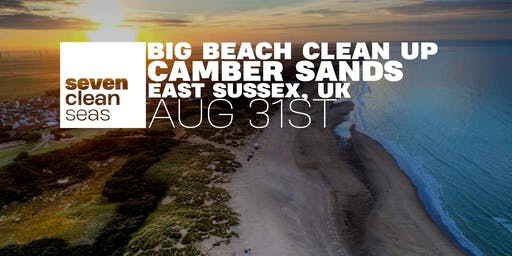 Big Beach Clean Up - CAMBER SANDS, East Sussex UK - By Seven Clean Seas