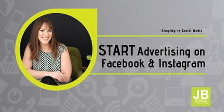 Start Advertising on Facebook & Instagram tickets