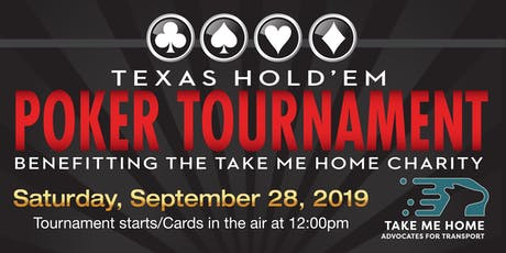 Take Me Home Charity Poker Tournament - Texas Hold 'Em tickets