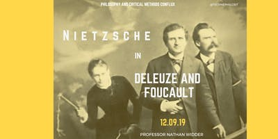 Nietzsche in Deleuze and Foucault