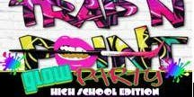 Vibe, Trap N Paint Glow Party-High School Edition