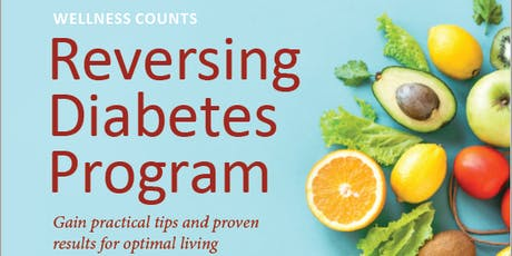 Wellness Counts Reversing Diabetes Program Informational Session  tickets