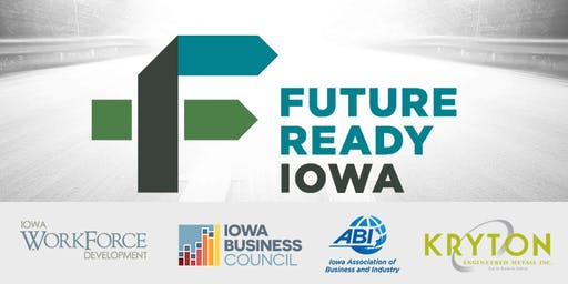 Future Ready Iowa Employer Summit - Cedar Falls