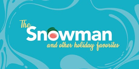 The Snowman and Other Holiday Favorites tickets