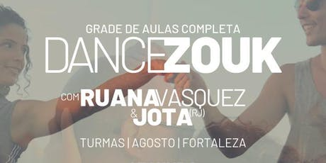 DANCE ZOUK com Ruana Vasquez & Jota | AULAS AGOSTO ingressos