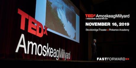 TEDxAmoskeagMillyard 2019 tickets
