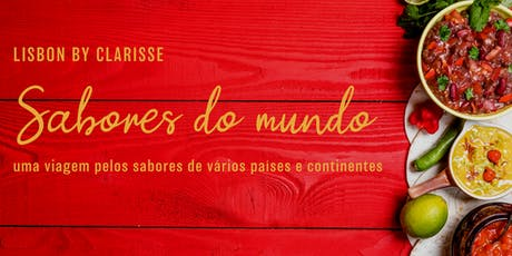 Lisbon By Clarisse - Sabores do Mundo tickets