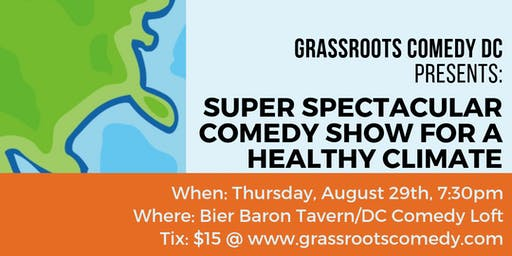 Super Spectacular Comedy Show For A Healthy Climate