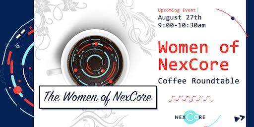 Women of NexCore: Coffee Roundtable
