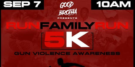 Run Family Run Hosted By Good Brotha tickets