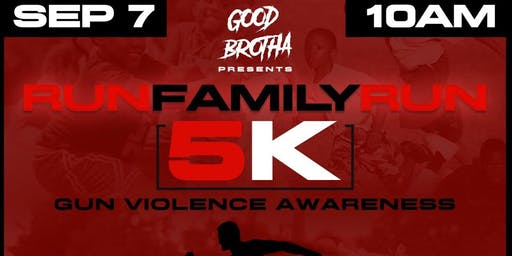 Run Family Run Hosted By Good Brotha