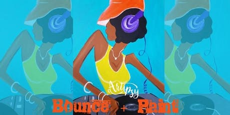 Artipsy Bounce + Paint with DJ Rob Real tickets
