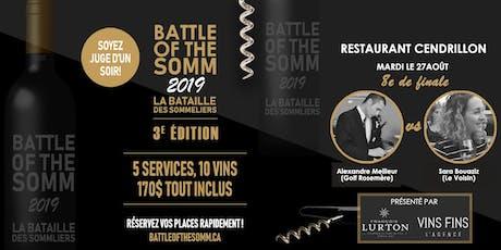 8e de finale - Restaurant Cendrillon - Battle of the Somm 2019 billets