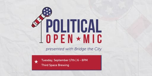 Political Open Mic: Making Your Vote Count