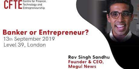 Banker or Entrepreneur? tickets