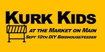 Kurk Kids DIY Bird House/Feeder at the Union Grove Market on Main