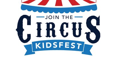 KidsFest - Join the Circus