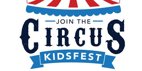KidsFest - Join the Circus tickets