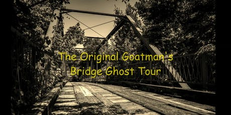 The Original Goatman's Bridge Ghost Tour tickets
