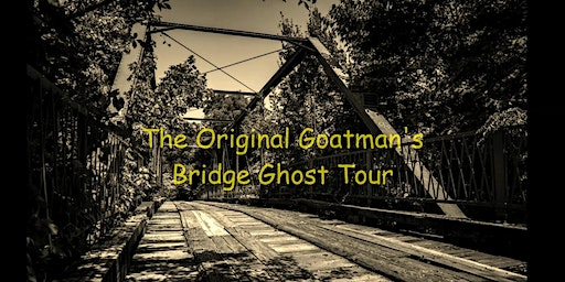 The Original Goatman's Bridge Ghost Tour