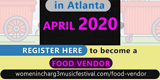 Womenincharg3 Music Festival Food Vendors
