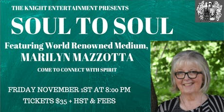 Soul to Soul: featuring Marilyn Mazzotta come to connect with spirit tickets