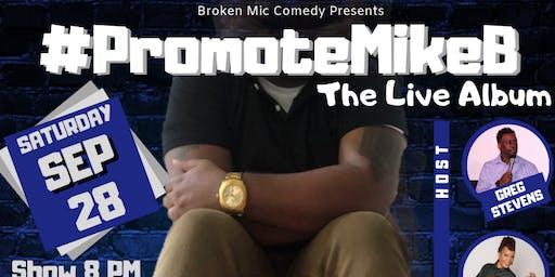 #PromoteMikeB Album Recording