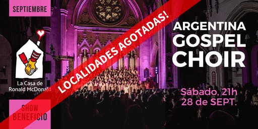 Argentina Gospel Choir · 28/Sept, 21hs. BENEFICIO