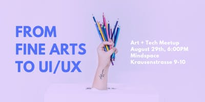 From Fine Arts to UI/UX