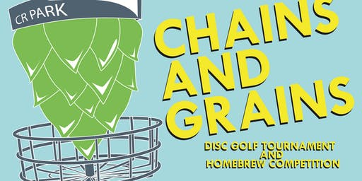 Chains and Grains Homebrew/Disc Golf Tournament