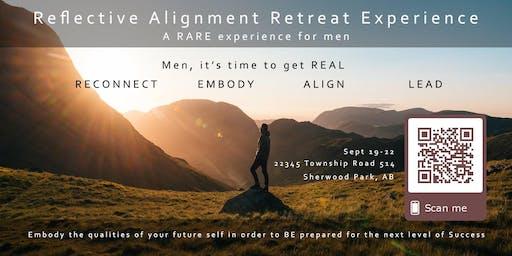 Reflective Alignment Retreat Experience (Men's Retreat)