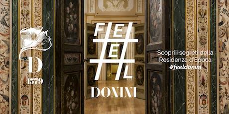 Feel Donini - Scopri i segreti della residenza d'epoca e del parco storico biglietti