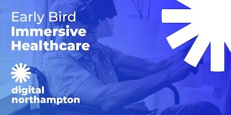 Digital Northampton Early Bird: Immersive Healthcare tickets