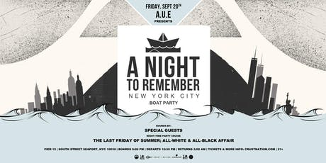 A Night To Remember - Last Friday of Summer Yacht Cruise Boat Party NYC  tickets
