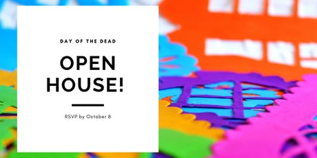Day of the Dead Open House! tickets