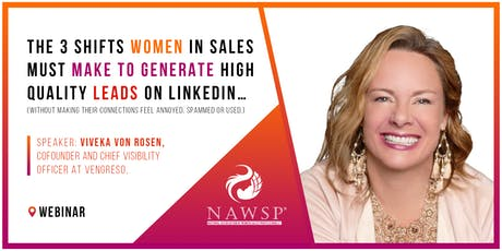 The 3 Shifts Women in Sales MUST Make to Generate High Quality Leads tickets