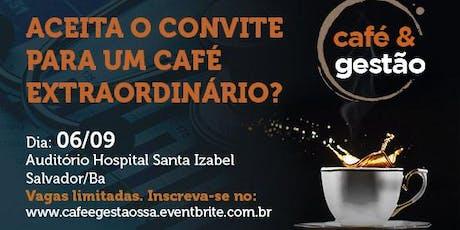 Café e Gestão Salvador ingressos