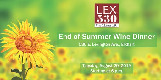 LEX 530 End of Summer Wine Dinner