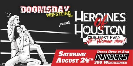 "Doomsday Wrestling presents ""Heroines of Houston"" tickets"