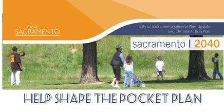 Sacramento 2040 | Pocket Area Community Plan Area Meeting tickets
