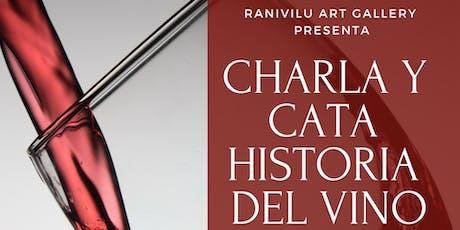 Charla y Cata de Historia del Vino tickets