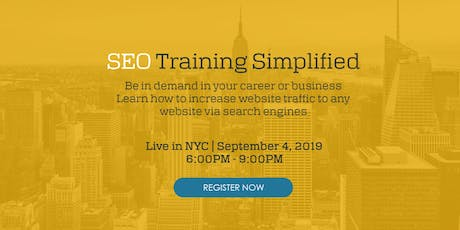 SEO Training Simplified - Live in NYC  tickets