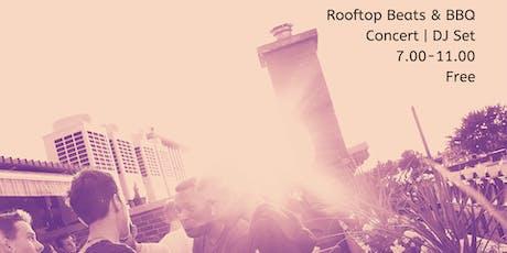 Rooftop Beats & BBQ // Live Concerts & DJ sets billets
