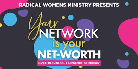 Net-Worth Seminar with Radical Women's Ministry tickets