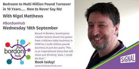 Bedroom to Multi Million Pound Turnover in 10 Years! With Nigel Matthews tickets